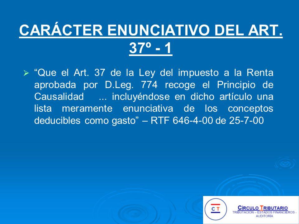 CARÁCTER ENUNCIATIVO DEL ART. 37º - 1
