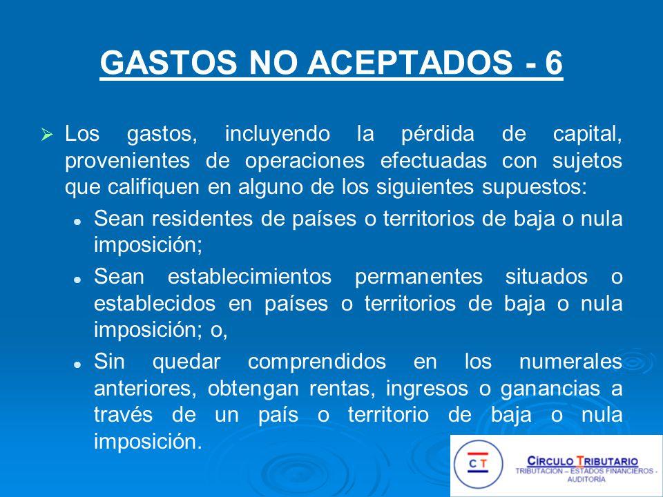 GASTOS NO ACEPTADOS - 6
