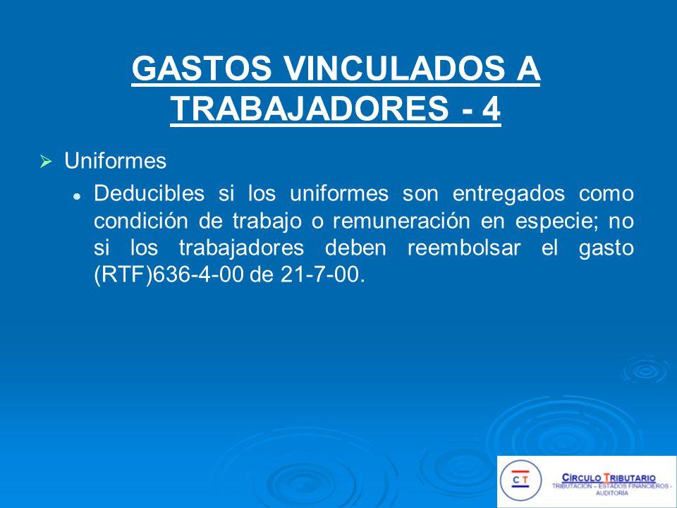 GASTOS VINCULADOS A TRABAJADORES - 4