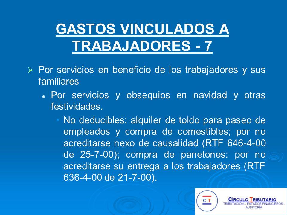 GASTOS VINCULADOS A TRABAJADORES - 7