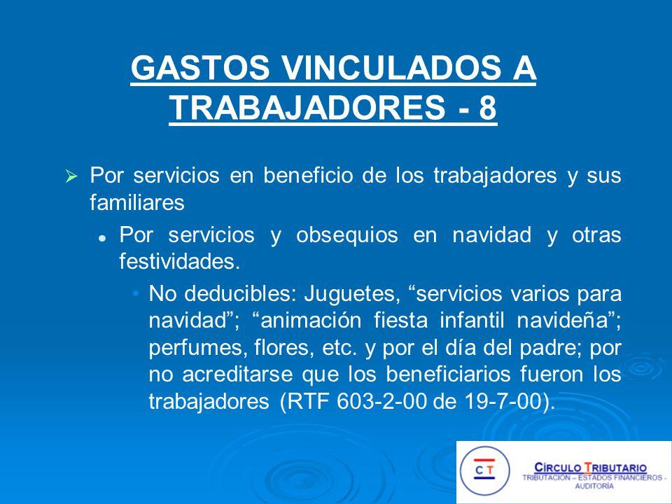 GASTOS VINCULADOS A TRABAJADORES - 8