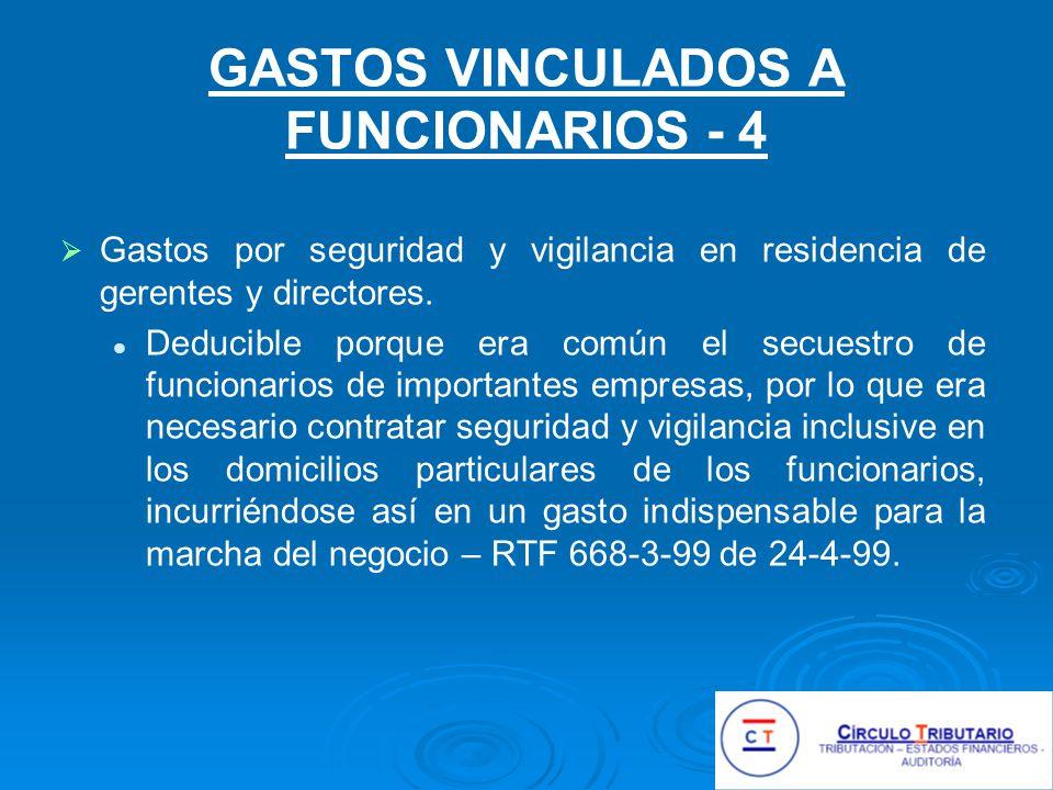 GASTOS VINCULADOS A FUNCIONARIOS - 4