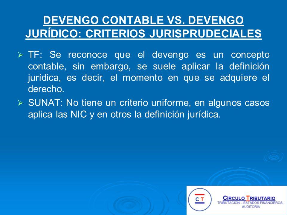 DEVENGO CONTABLE VS. DEVENGO JURÍDICO: CRITERIOS JURISPRUDECIALES