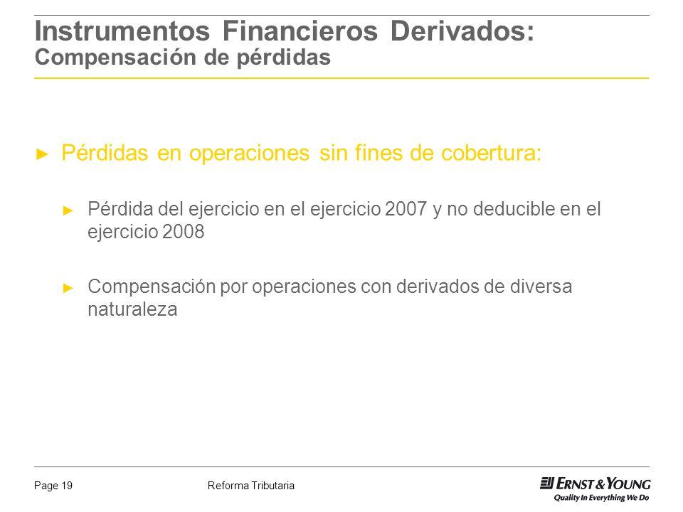 Instrumentos Financieros Derivados: Compensación de pérdidas