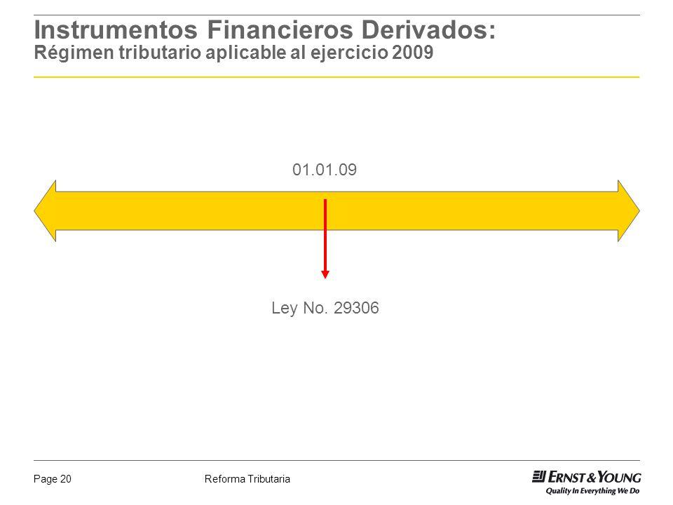Instrumentos Financieros Derivados: Régimen tributario aplicable al ejercicio 2009