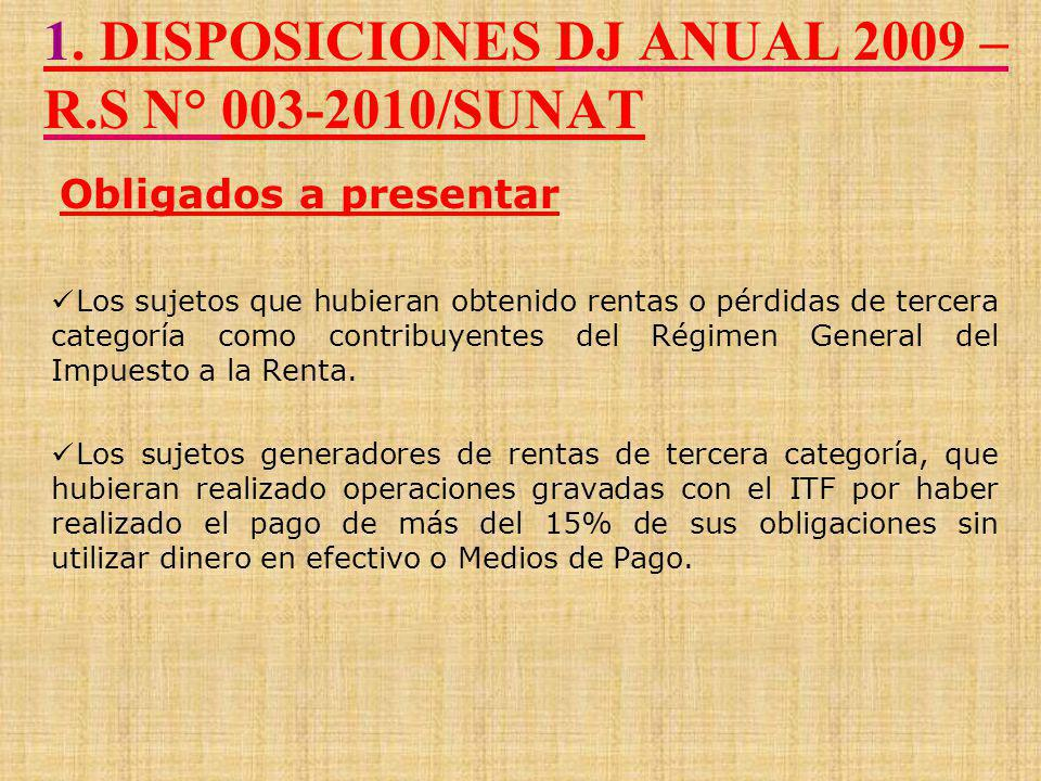 1. Disposiciones DJ Anual 2009 – R.S N° 003-2010/SUNAT