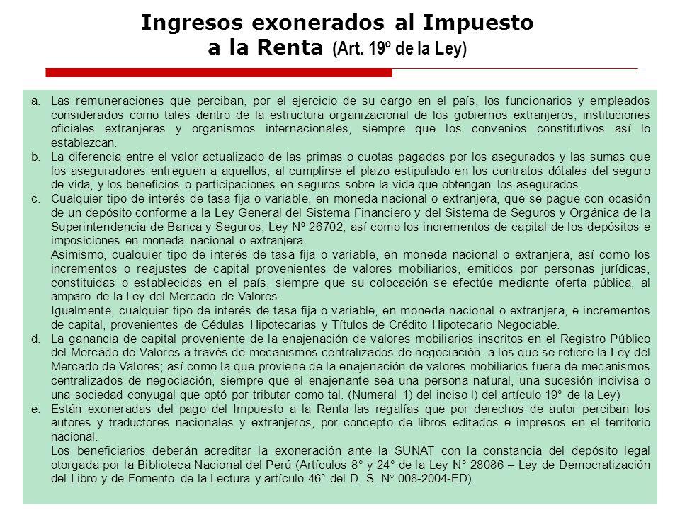 Ingresos exonerados al Impuesto a la Renta (Art. 19º de la Ley)