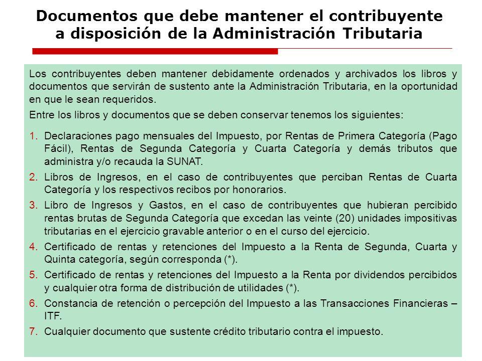 Documentos que debe mantener el contribuyente a disposición de la Administración Tributaria