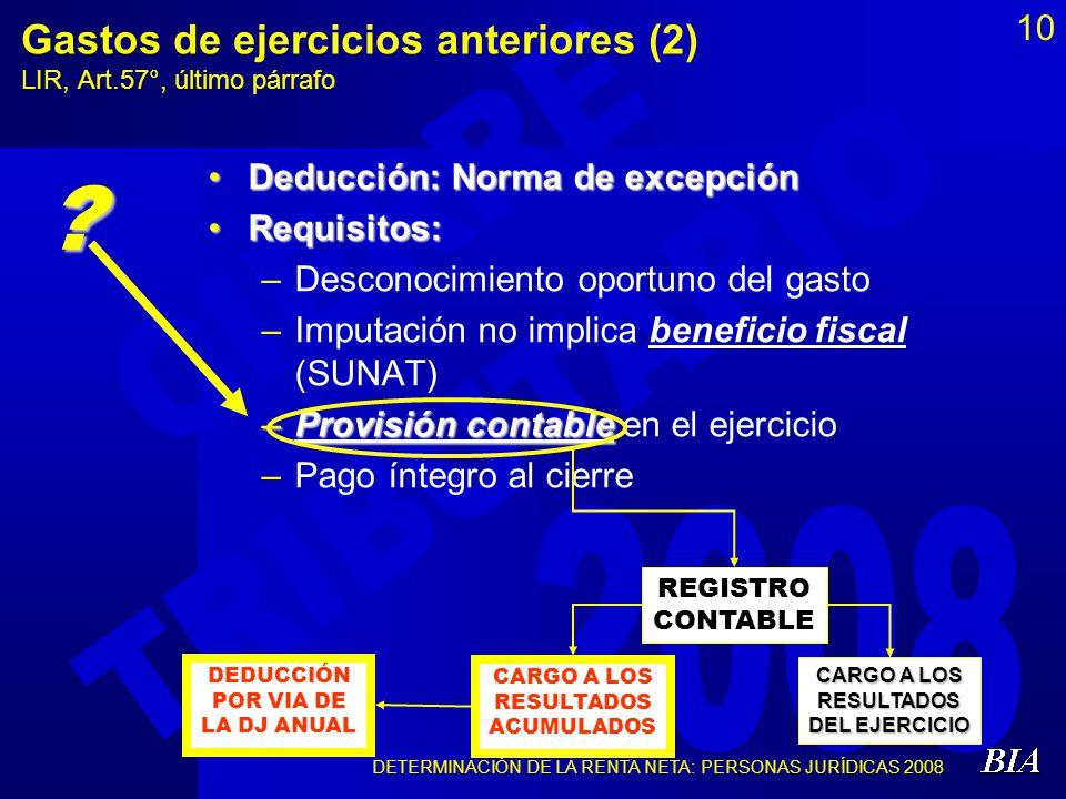 Gastos de ejercicios anteriores (2) LIR, Art.57°, último párrafo