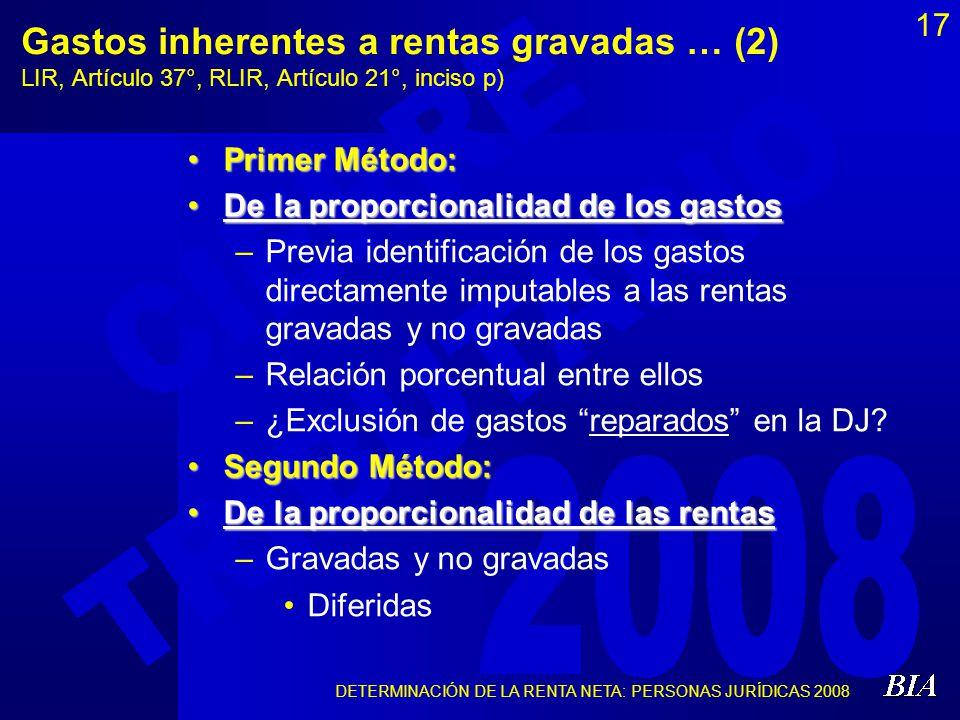 Gastos inherentes a rentas gravadas … (2) LIR, Artículo 37°, RLIR, Artículo 21°, inciso p)