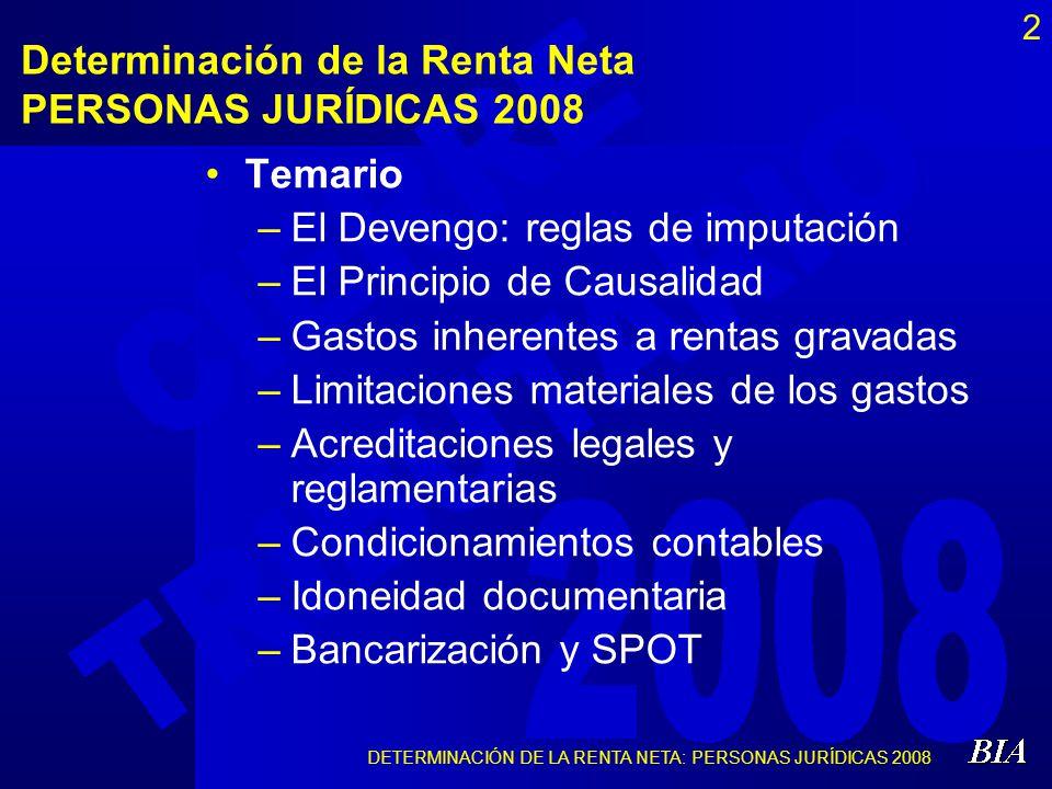 Determinación de la Renta Neta PERSONAS JURÍDICAS 2008