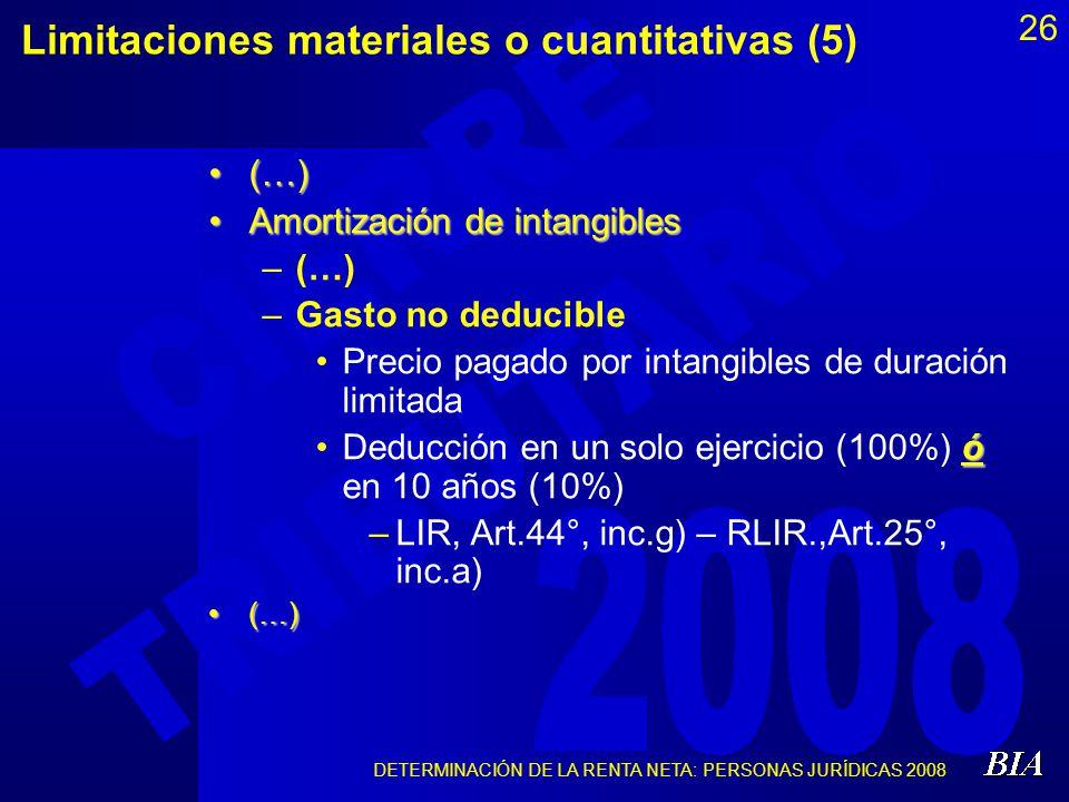 Limitaciones materiales o cuantitativas (5)