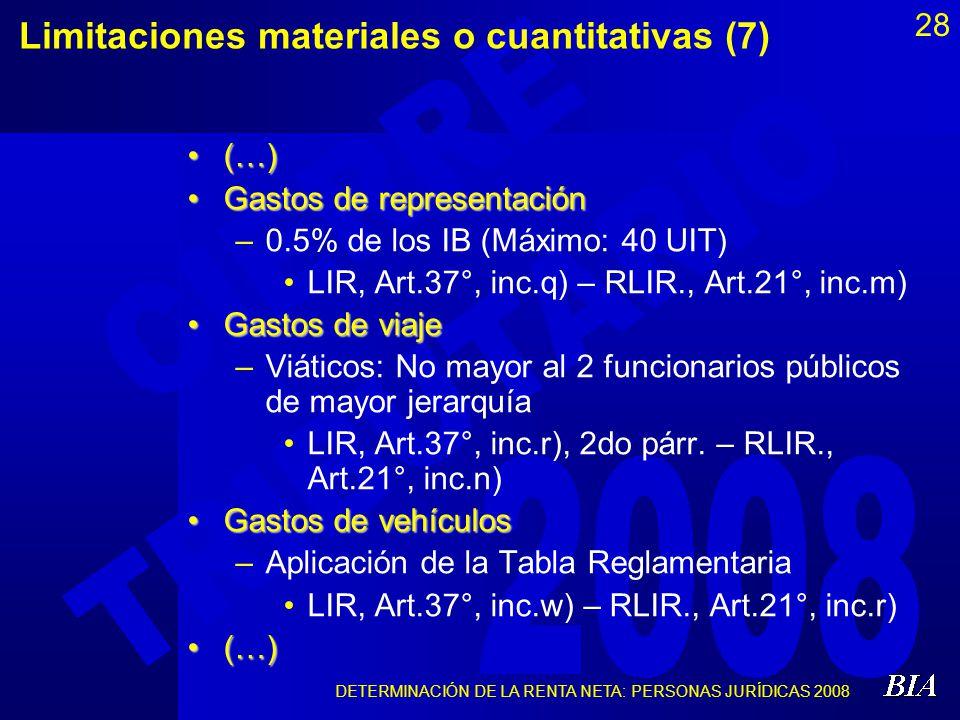 Limitaciones materiales o cuantitativas (7)