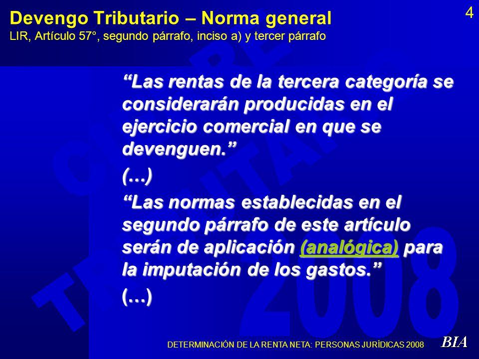 Devengo Tributario – Norma general LIR, Artículo 57°, segundo párrafo, inciso a) y tercer párrafo