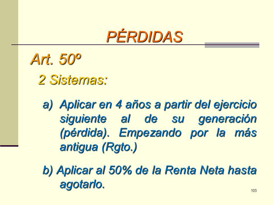 PÉRDIDAS Art. 50º 2 Sistemas: