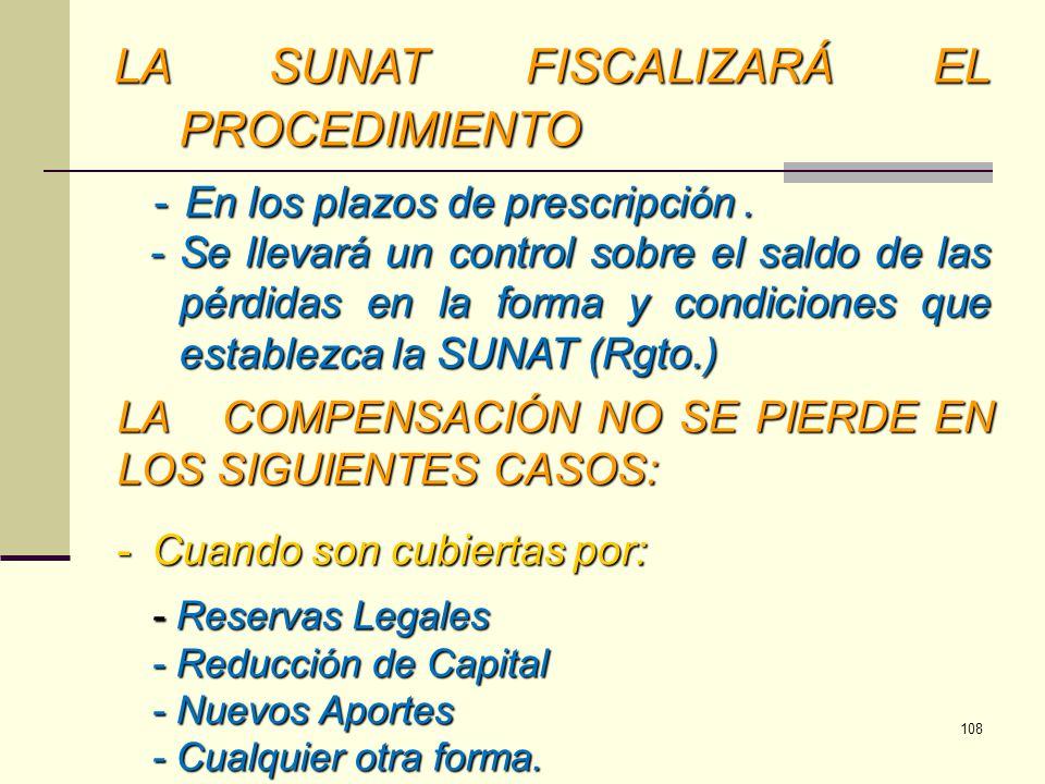 LA SUNAT FISCALIZARÁ EL PROCEDIMIENTO