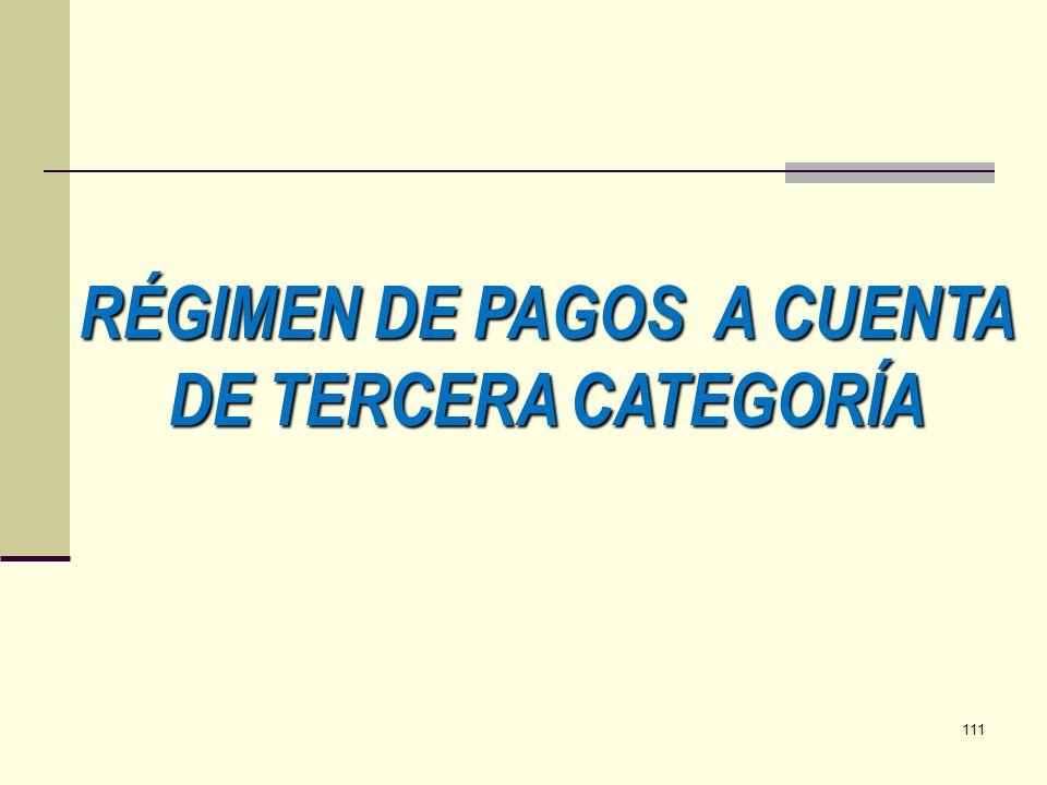 RÉGIMEN DE PAGOS A CUENTA DE TERCERA CATEGORÍA