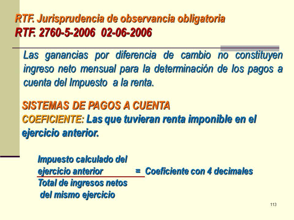 RTF. Jurisprudencia de observancia obligatoria