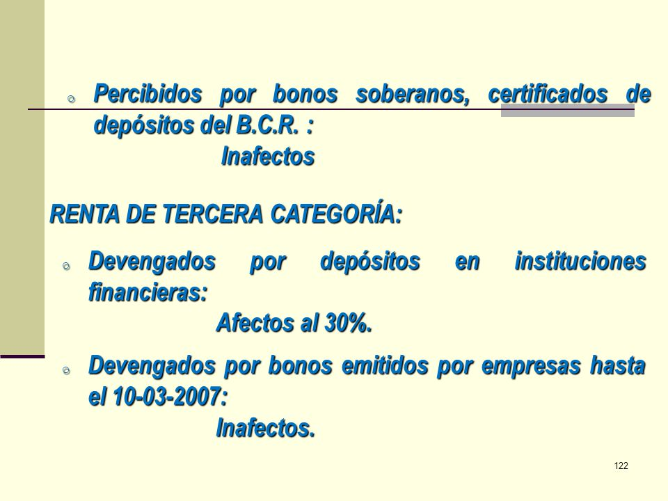 Percibidos por bonos soberanos, certificados de depósitos del B.C.R. :