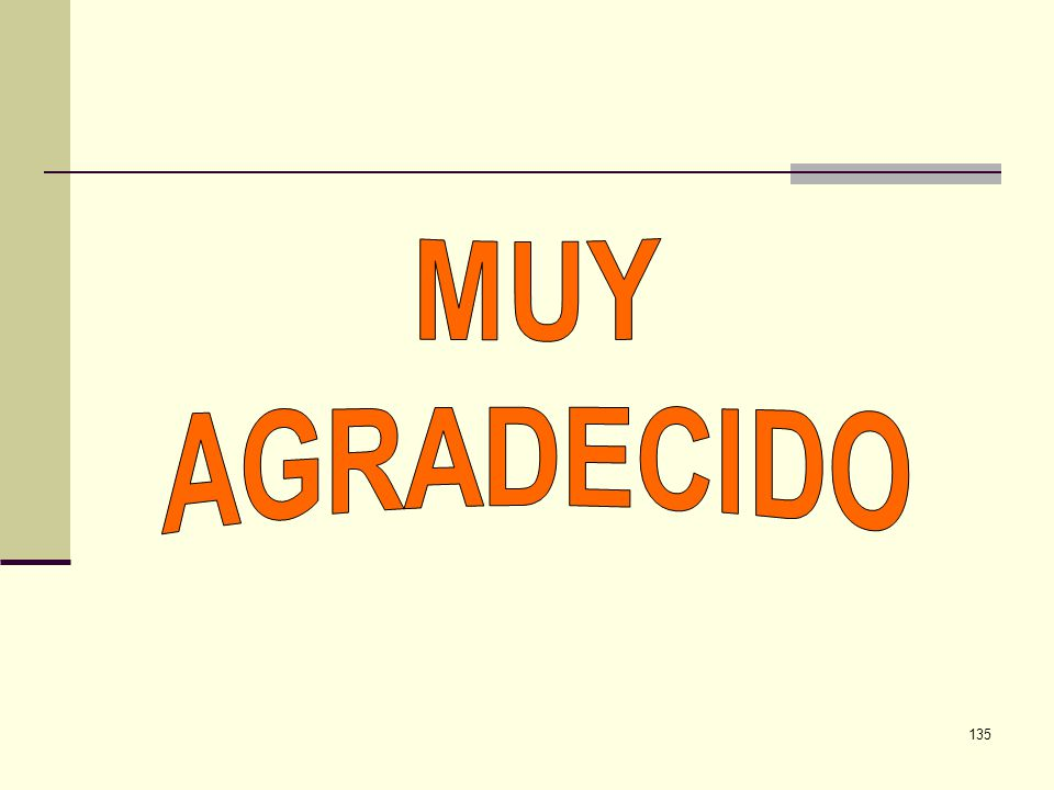 MUY AGRADECIDO