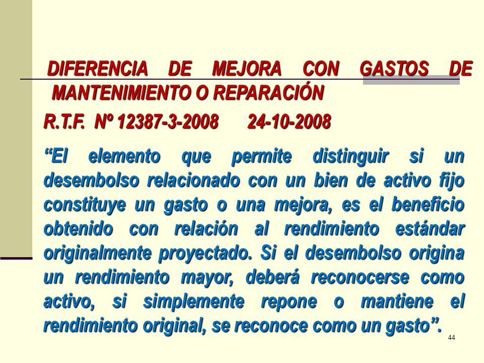 DIFERENCIA DE MEJORA CON GASTOS DE MANTENIMIENTO O REPARACIÓN