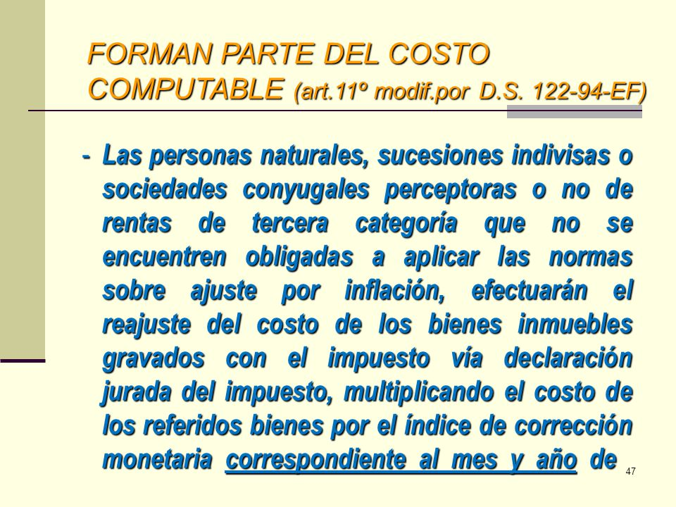 FORMAN PARTE DEL COSTO COMPUTABLE (art.11º modif.por D.S. 122-94-EF)