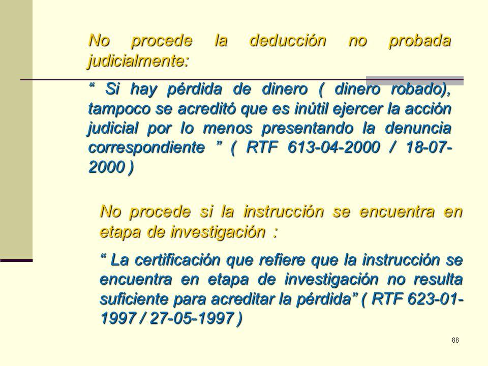 No procede la deducción no probada judicialmente:
