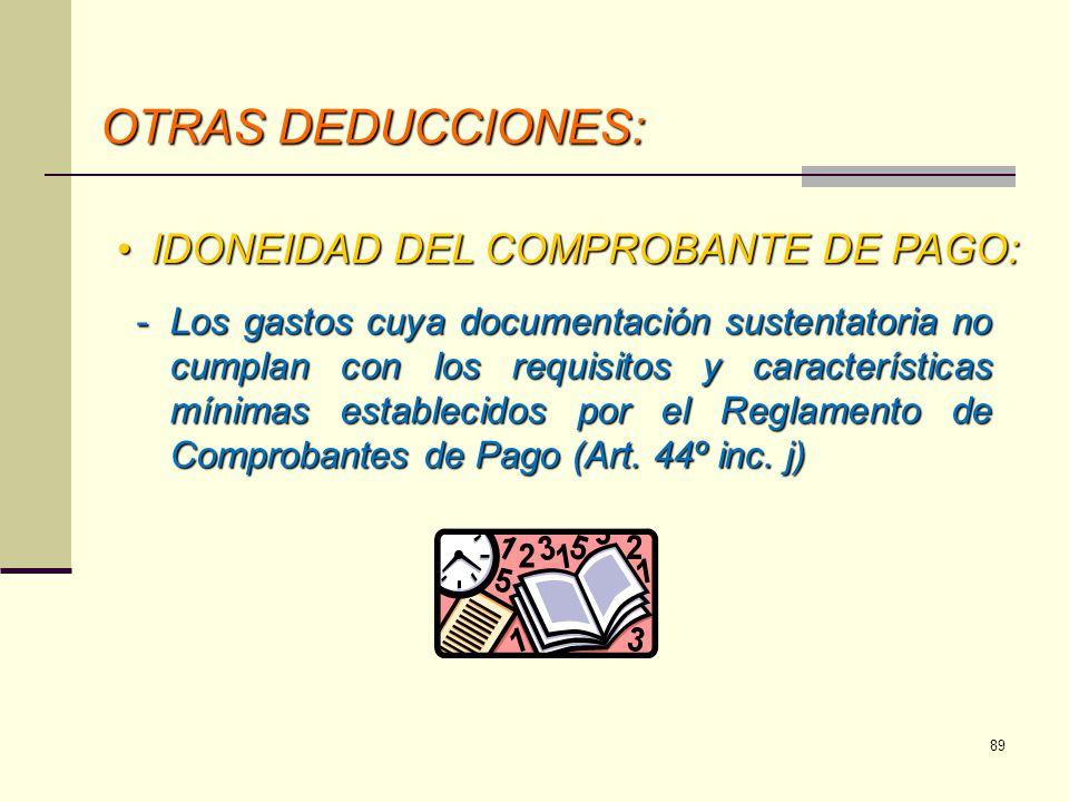 OTRAS DEDUCCIONES: IDONEIDAD DEL COMPROBANTE DE PAGO: