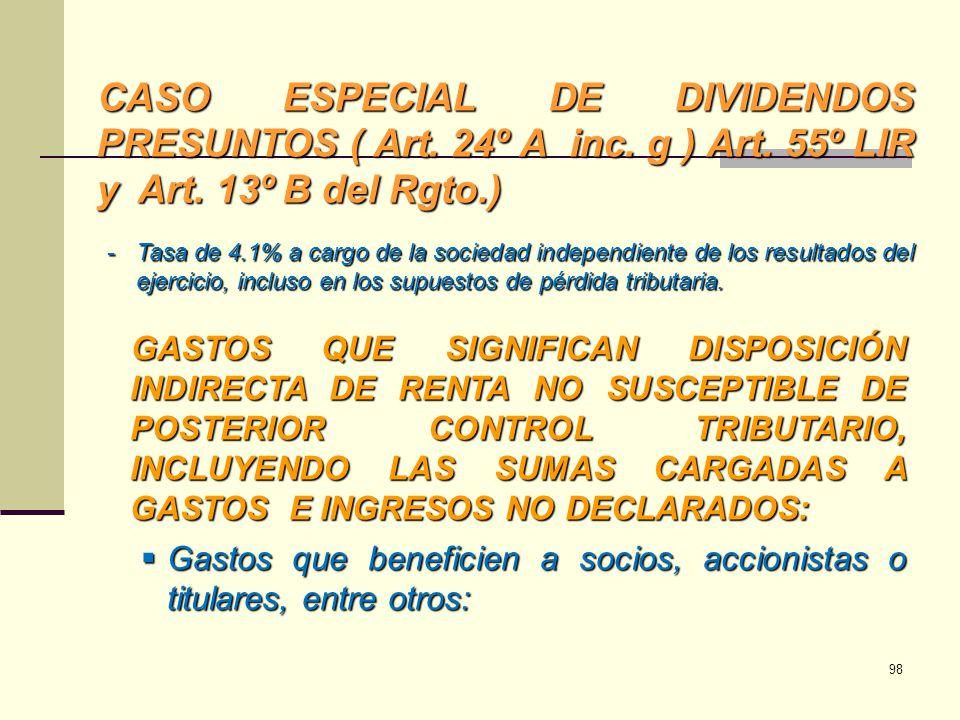 CASO ESPECIAL DE DIVIDENDOS PRESUNTOS ( Art. 24º A inc. g ) Art