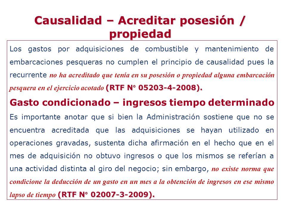 Causalidad – Acreditar posesión / propiedad
