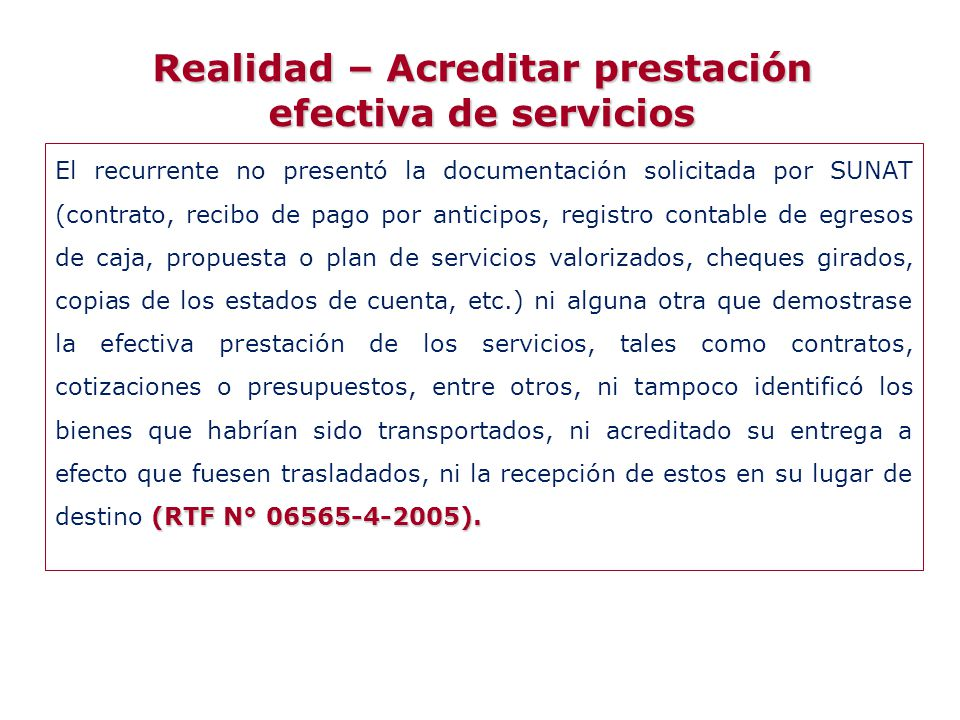 Realidad – Acreditar prestación efectiva de servicios