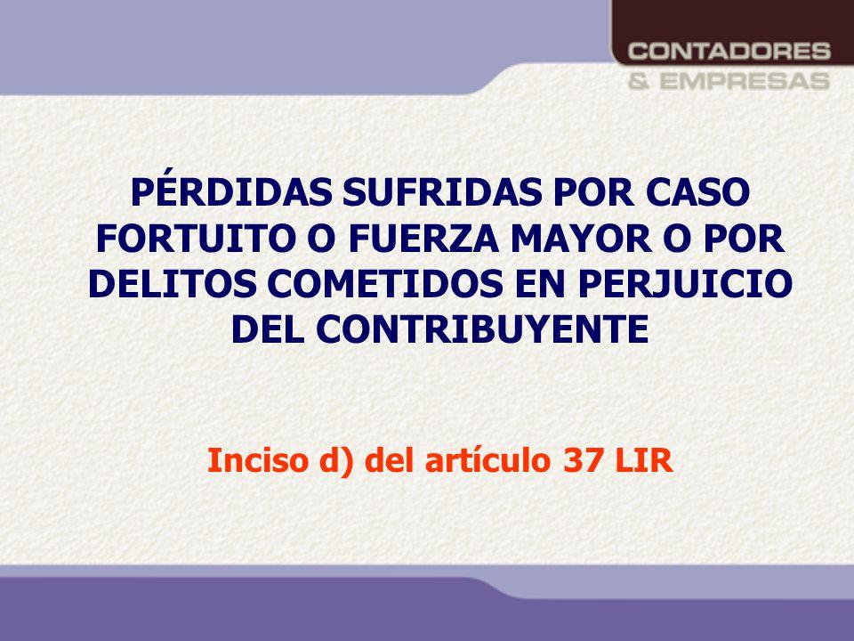 Inciso d) del artículo 37 LIR