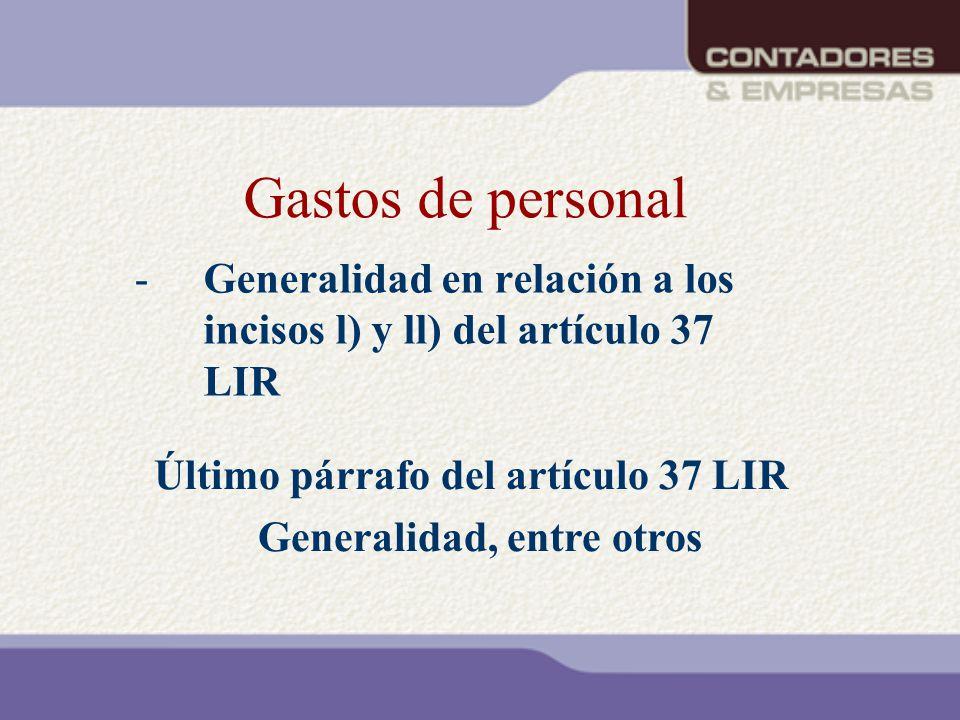 Generalidad en relación a los incisos l) y ll) del artículo 37 LIR