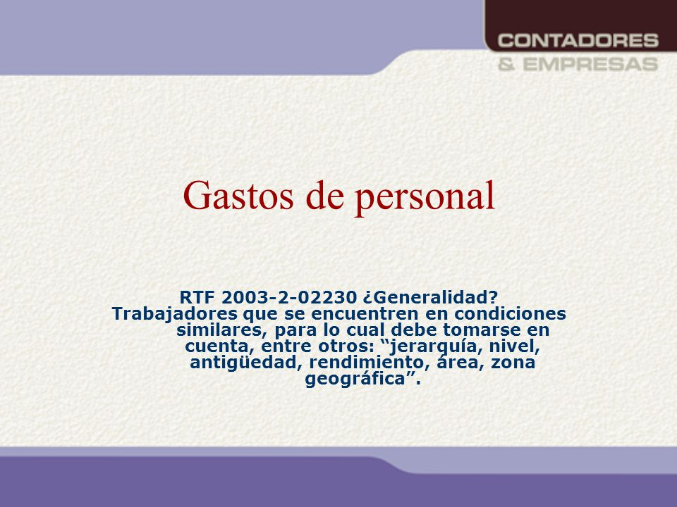 Gastos de personal RTF 2003-2-02230 ¿Generalidad