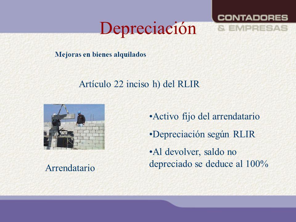 Depreciación Artículo 22 inciso h) del RLIR
