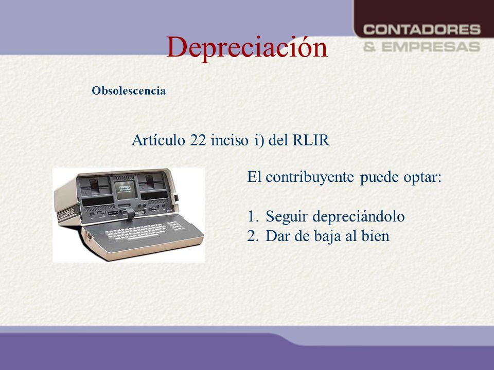 Depreciación Artículo 22 inciso i) del RLIR