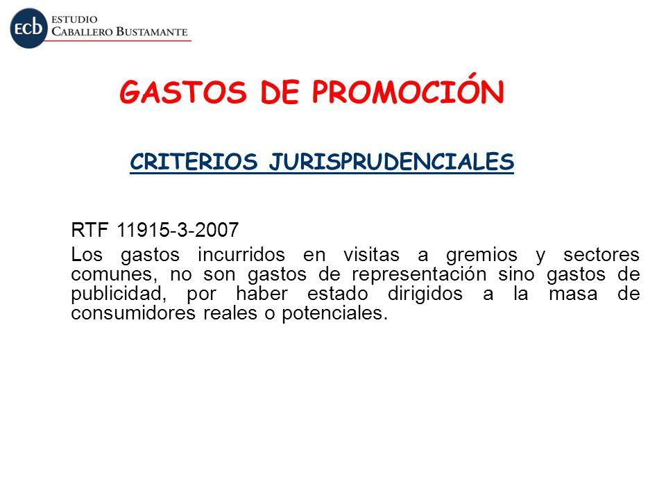 GASTOS DE PROMOCIÓN CRITERIOS JURISPRUDENCIALES RTF 11915-3-2007