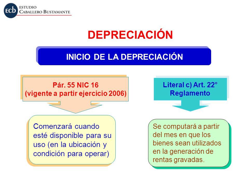 INICIO DE LA DEPRECIACIÓN (vigente a partir ejercicio 2006)