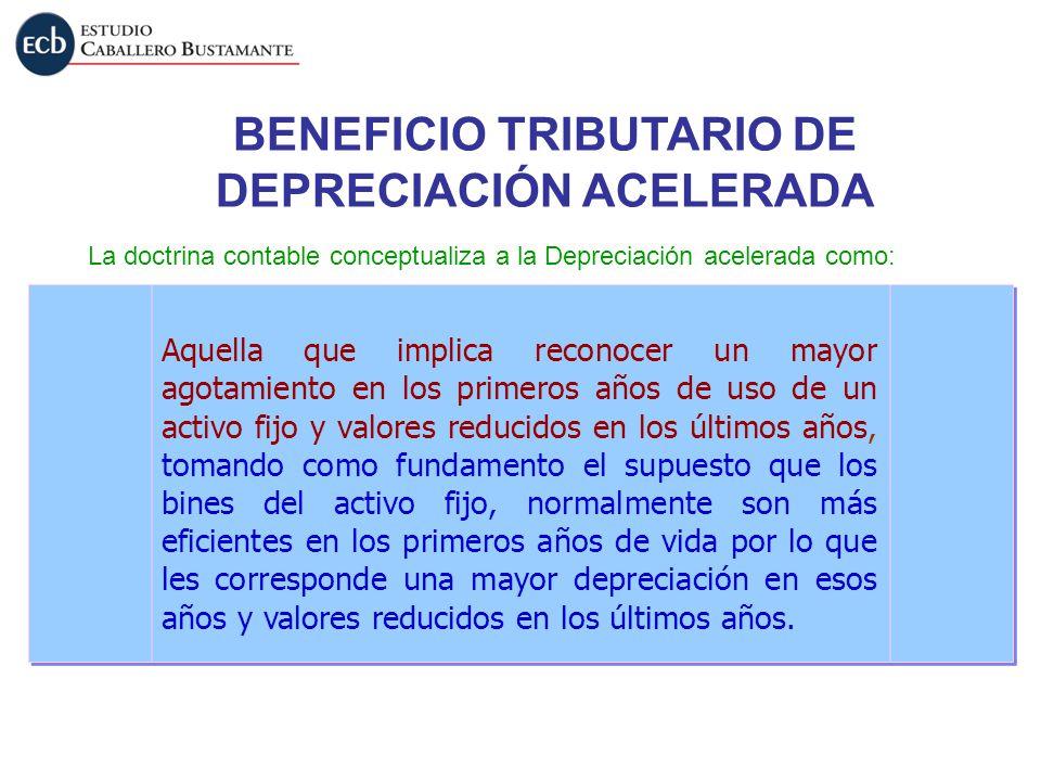 BENEFICIO TRIBUTARIO DE DEPRECIACIÓN ACELERADA
