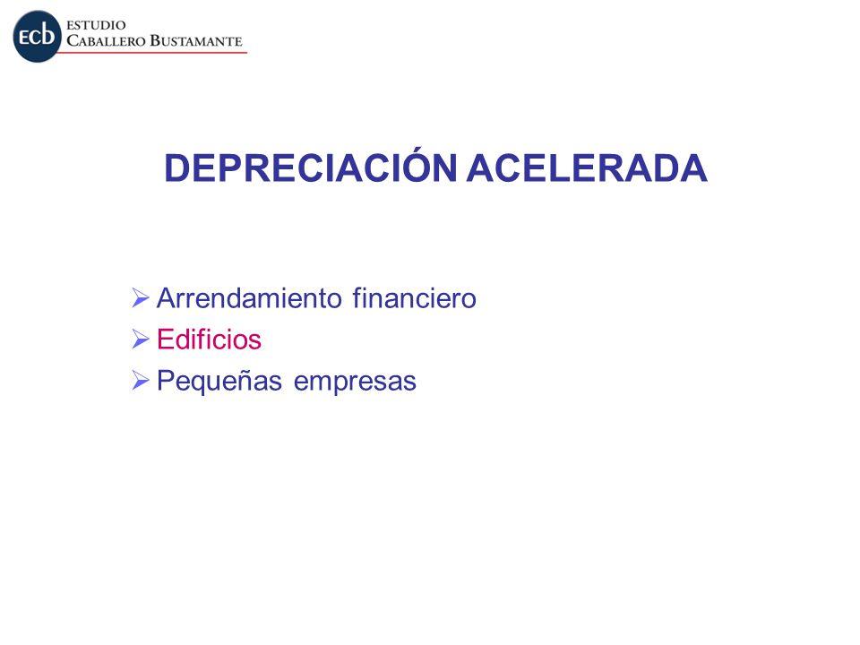 DEPRECIACIÓN ACELERADA