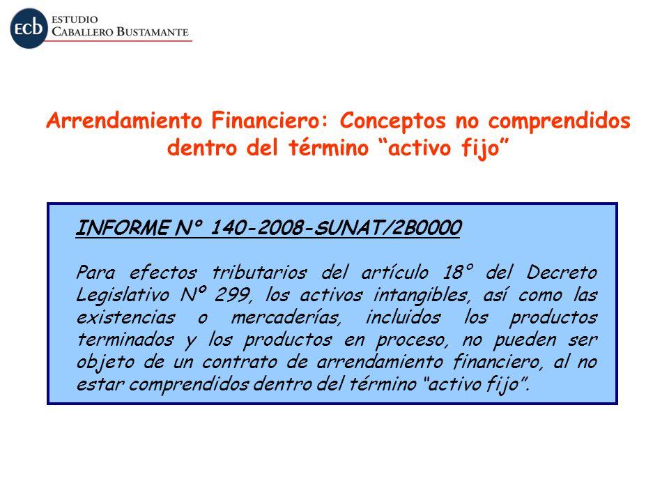 Arrendamiento Financiero: Conceptos no comprendidos dentro del término activo fijo