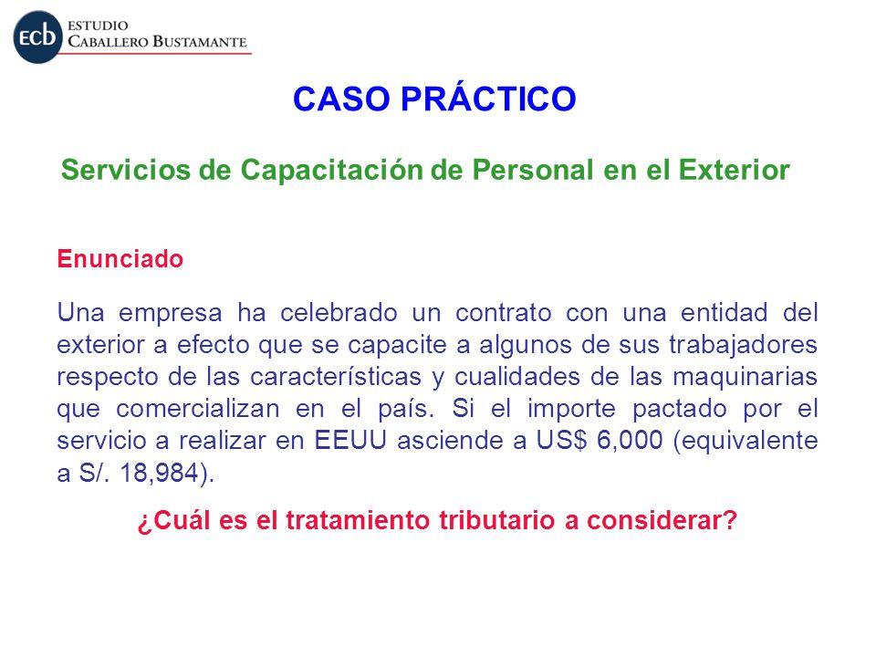 CASO PRÁCTICO Servicios de Capacitación de Personal en el Exterior