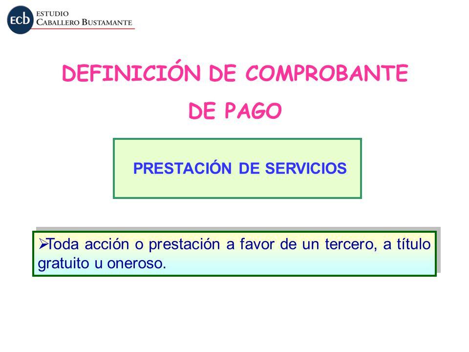 DEFINICIÓN DE COMPROBANTE PRESTACIÓN DE SERVICIOS