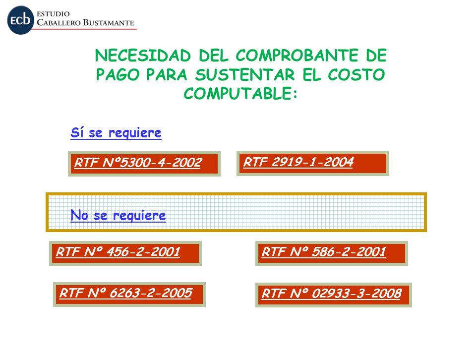 NECESIDAD DEL COMPROBANTE DE PAGO PARA SUSTENTAR EL COSTO COMPUTABLE: