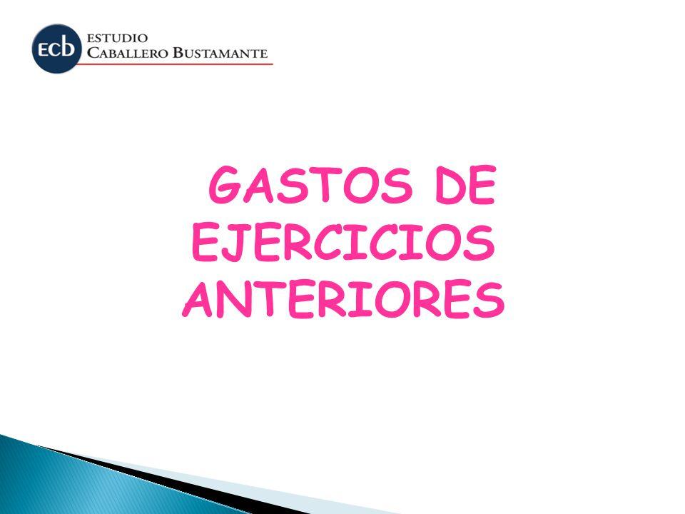 GASTOS DE EJERCICIOS ANTERIORES