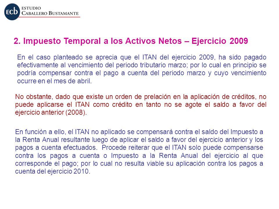 2. Impuesto Temporal a los Activos Netos – Ejercicio 2009