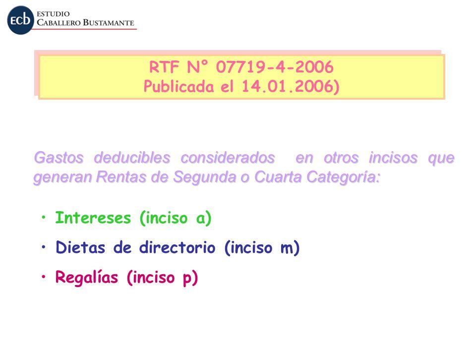 Dietas de directorio (inciso m) Regalías (inciso p)