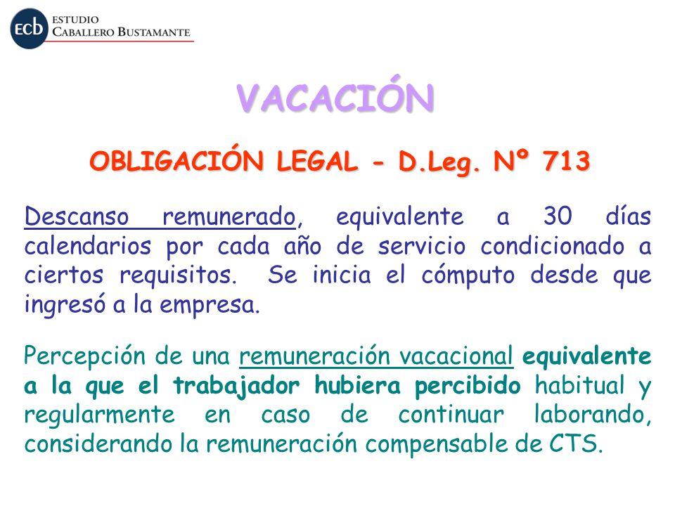 OBLIGACIÓN LEGAL - D.Leg. Nº 713