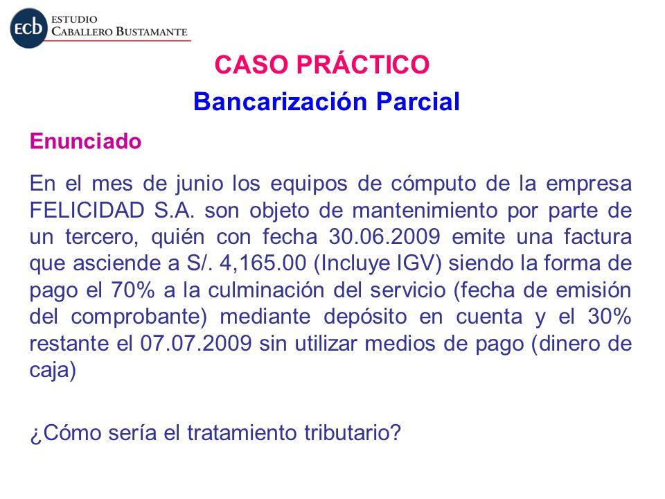 Bancarización Parcial
