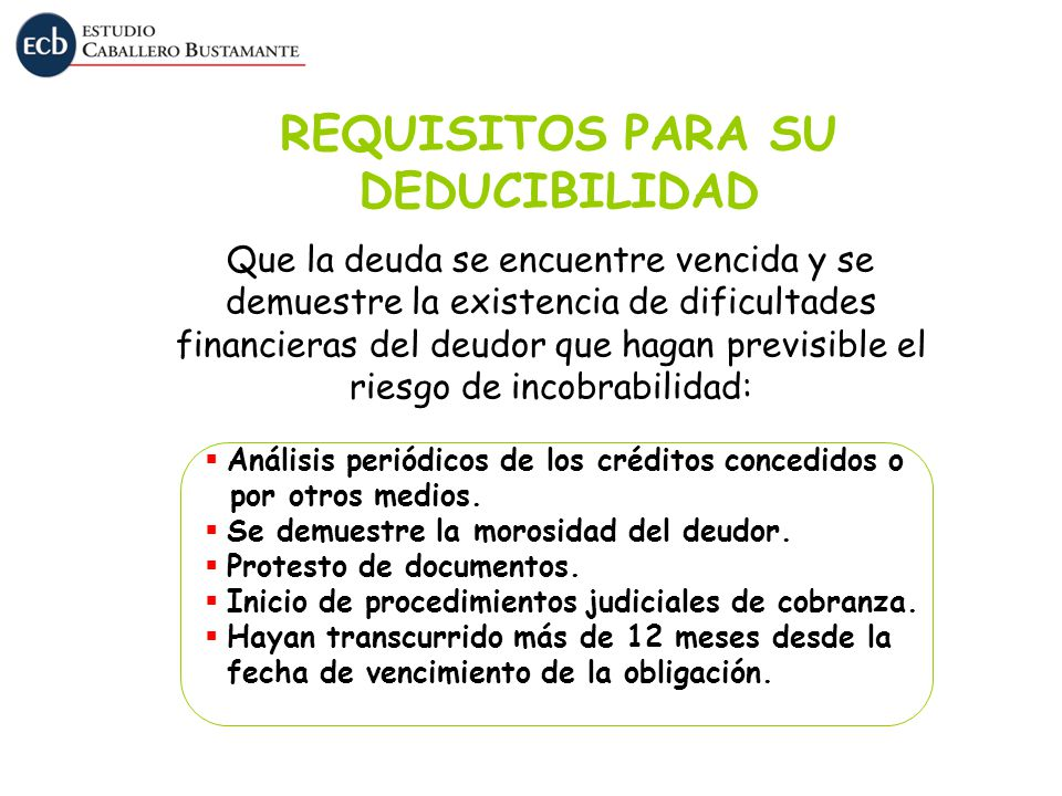 REQUISITOS PARA SU DEDUCIBILIDAD